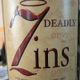 "For a wedding gift, my bride and I were given a bottle of ""7 Deadly Zins"" Zinfandel Wine. I'm not a big Zin guy, but this wine was fabulous."